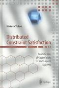 Distributed Constraint Satisfaction Foundations of Cooperation in Multi-Agent Systems
