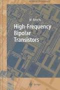 High-Frequency Bipolar Transistors Physics, Modelling, Applications
