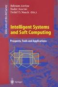 Intelligent Systems and Soft Computing Prospects, Tools and Applications