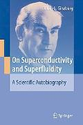 Scientific Autobiography of V. L. Ginzburg A Story About Superconductivity and Superfluidity