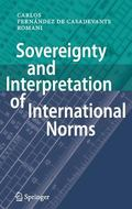 Sovereignty and Interpretation of International Norms