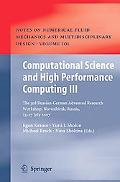 Computational Science and High Performance Computing III: The 3rd Russian-German Advanced Re...