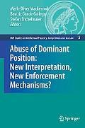 Abuse of Dominant Position: New Interpretation, New Enforcement Mechanisms?, Vol. 5