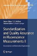 Standardization and Quality Assurance in Fluorescence Measurements II: Bioanalytical and Bio...
