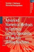 Advanced Numerical Methods to Optimize Cutting Operations of Five-Axis Milling Machines