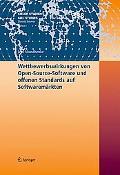 Wettbewerbswirkungen von Open-Source-Software und offenen Standards auf Softwaremrkten (Kiel...