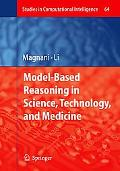 Model-Based Reasoning in Science, Technology, and Medicine