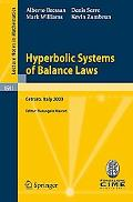 Hyperbolic Systems of Balance Laws: Lectures Given at the C.I.M.E. Summer School Held in Cet...