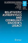 Relativistic Astrophysics and Cosmology a