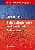 Robotic Exploration and Landmark Determination