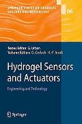 Hydrogel Sensors and Actuators: Engineering and Technology (Springer Series on Chemical Sens...