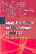 Analysis Of Failure In Fiber Polymer Laminates