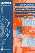 User-Centered Design of Systems