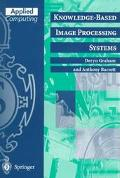 Knowlege-Based Image Processing Systems - Graham D - Paperback