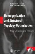 Homogenization and Structural Topology Optimization Theory, Practice and Software