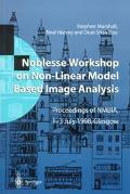 Noblesse Workshop on Non-Linear Model Based Image Analysis Proceedings of Nmbia, 1-3 July 19...