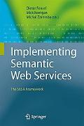 Implementing Semantic Web Services: The Sesa Framework