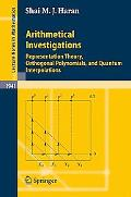 Arithmetical Investigations: Representation Theory, Orthogonal Polynomials, and Quantum Inte...