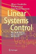 Linear Systems Control: Deterministic and Stochastic Methods