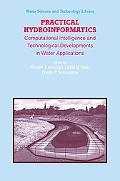 Practical Hydroinformatics: Computational Intelligence and Technological Developments in Wat...