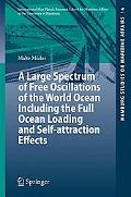 Large Spectrum of Free Oscillations of the World Ocean Including the Full Ocean Loading and ...