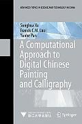 Computational Approach to Digital Chinese Painting and Calligraphy