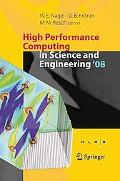 High Performance Computing in Science and Engineering ' 08: Transactions of the High Perform...