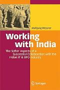 Working with India: The Softer Aspects of a Successful Collaboration with the Indian It & Bp...