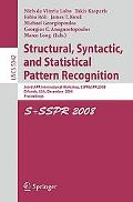 Structural, Syntactic, and Statistical Pattern Recognition: Joint Iapr International Worksho...