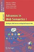Advances in Web Semantics I: Ontologies, Web Services and Applied Semantic Web