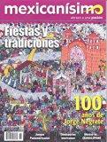 Revista mexicanísimo. Abrazo a una pasión. Número 46. Fiestas y tradiciones