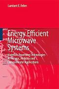 Energy Efficient Microwave Systems: Materials Processing Technologies for Avionic, Mobility ...