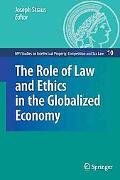 Role of Law and Ethics in the Globalized Economy