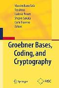 Grabner Bases, Coding, And Cryptography