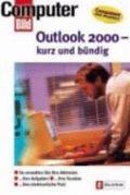 Outlook 2000: Kurz Und Buendig