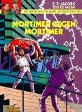 Die Abenteuer von Blake und Mortimer, Bd.9, Mortimer gegen Mortimer