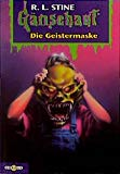 Gänsehaut 14. Die Geistermaske. ( Ab 10 J.).