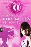 Fashionistas 02. Holly greift nach den Sternen