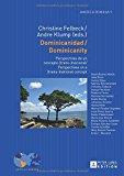 Dominicanidad / Dominicanity: Perspectivas de un concepto (trans-)nacional / Perspectives on...