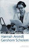 Hannah Arendt / Gershom Scholem Der Briefwechsel