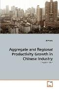 Aggregate and Regional Productivity Growth in Chinese Industry: 1978-2002