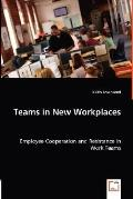 Teams In New Workplaces