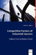 Competitive Factors Of Industrial Insurers