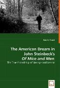 The American Dream in John Steinbeck's of Mice and Men