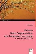 Chinese Word Segmentation And Language Processing