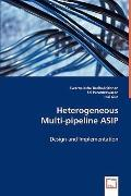 Heterogeneous Mulit-Pipeline Asip