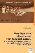 User Experience Of Interaction With Technical Systems