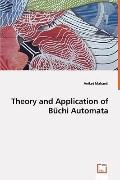 Theory And Application Of Buchi Automata