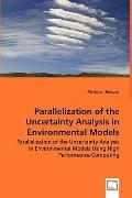 Parallelization Of The Uncertainty Analysis In Environmental Models - Parallelization Of The...