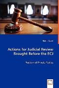 Actions For Judicial Review Brought Before The Ecj